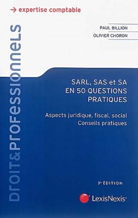 SARL, SAS, SA en 50 questions pratiques