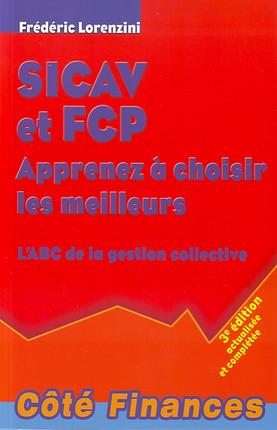 SICAV et FCP - Apprenez à choisir les meilleurs