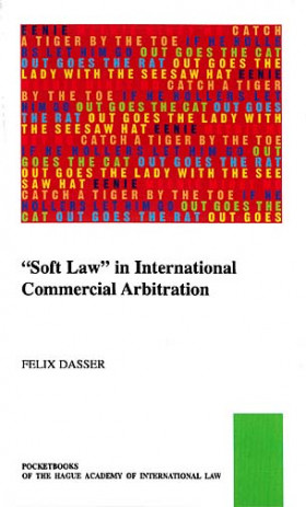 """Soft Law"" in International Commercial Arbitration"