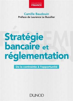 Stratégie bancaire et réglementation