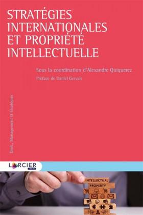 Stratégies internationales et propriété intellectuelle