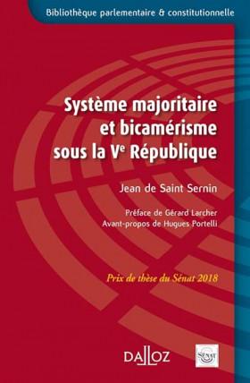Système majoritaire et bicamérisme sous la Ve République