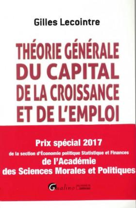 Théorie générale du capital, de la croissance et de l'emploi