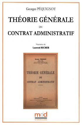Théorie générale du contrat administratif