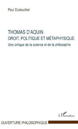 Thomas d'Aquin : droit, politique et métaphysique