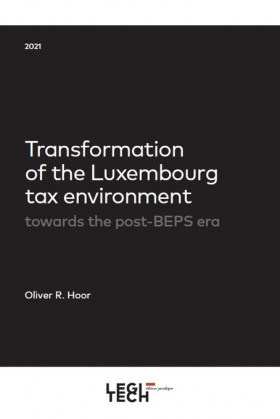 Transformation of the Luxembourg tax environment