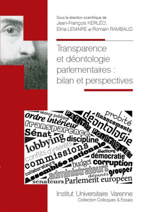Transparence et déontologie parlementaires : bilan et perspectives