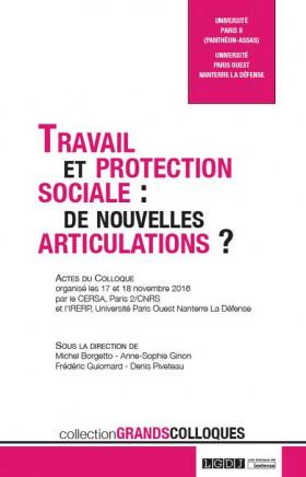 Travail et protection sociale : de nouvelles articulations ?