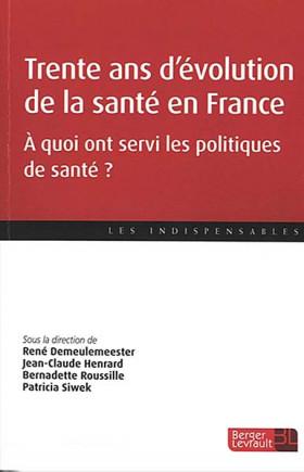 Trente ans d'évolution de la santé en France