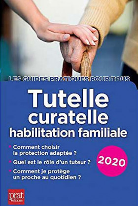 Tutelle, curatelle : habilitation familiale 2020