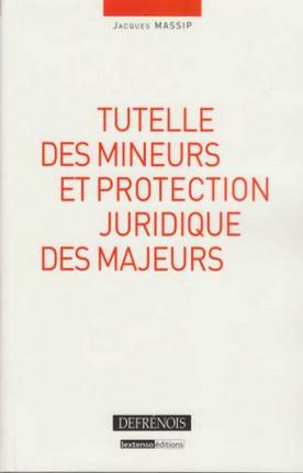 Tutelle des mineurs et protection juridique des majeurs