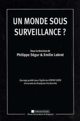 Un monde sous surveillance