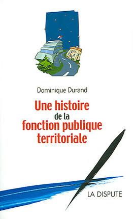 Une histoire de la fonction publique territoriale