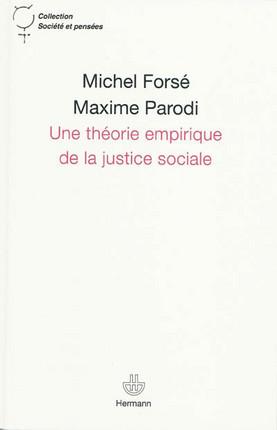 Une théorie empirique de la justice sociale