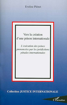 Vers la création d'une prison internationale