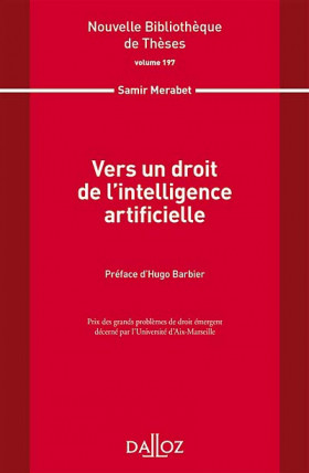 Vers un droit de l'intelligence artificielle