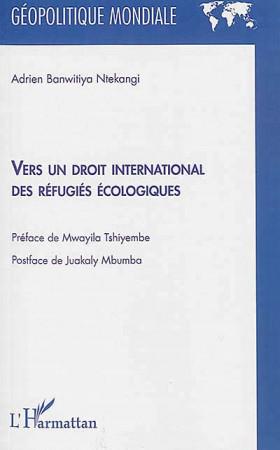 Vers un droit international des réfugiés écologiques