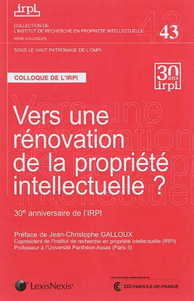 Vers une rénovation de la propriété intellectuelle