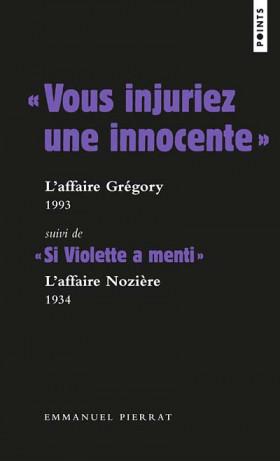 """""""Vous injuriez une innocente"""" L'affaire Grégory, 1993"""