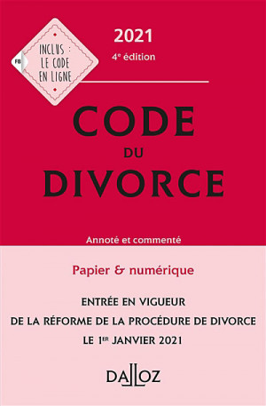 Code du divorce 2021 -  Collectif Dalloz