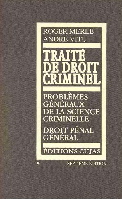 Traite De Droit Criminel Merle Vitu 9782254984060 Lgdj Fr